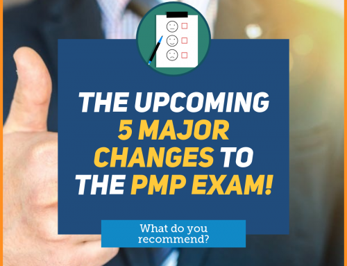 The upcoming 5 MAJOR PMP® Changes – and what you should do!
