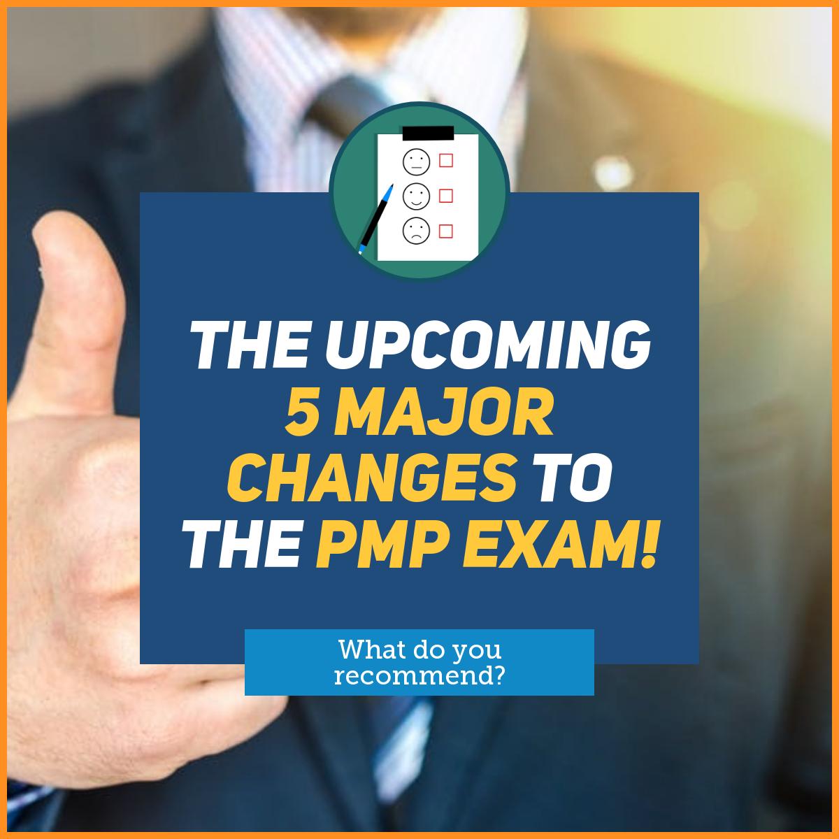 5 Major PMP Changes